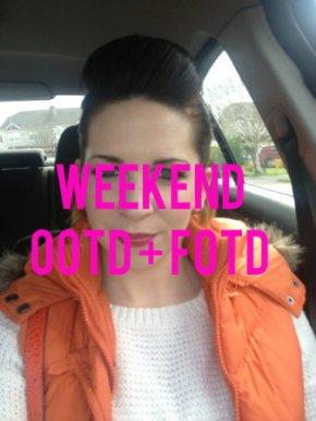 Weekend OOTD +FOTD