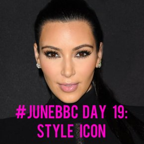 #JuneBBC Day 19: Who Is Your Fashion/StyleIcon