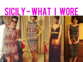 Sicily – What I Wore