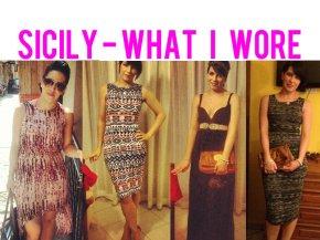 Sicily – What IWore