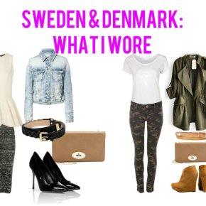 Sweden & Denmark – What IWore
