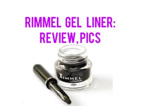Rimmel Gel Liner: Review, Pics