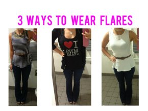 Three Ways To Wear Flares