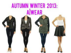 Autumn Winter 2013 Fashion: A|Wear