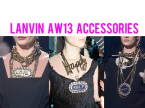 Lanvin's Autumn Winter 13/14 Accesories